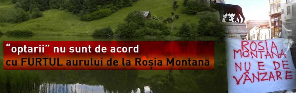 OPTAR nu este de acord cu furtul aurului de la Rosia Montana