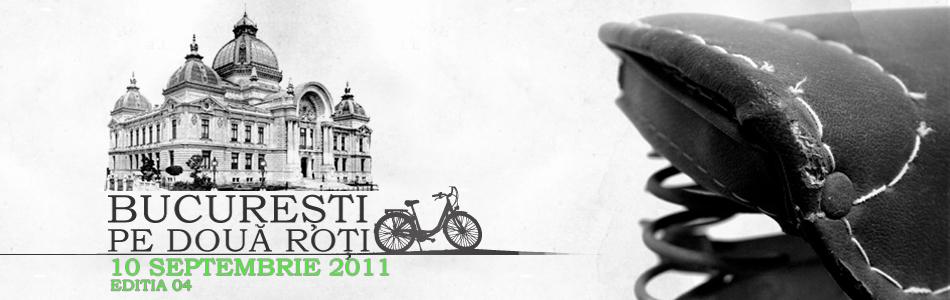 București pe două roți <br /> Editia IV